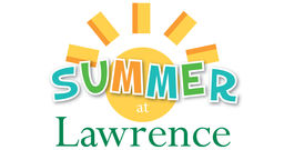 Summer At Lawrence!